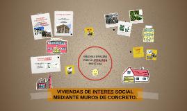 VIVIENDAS DE INTERES SOCIAL MEDIANTE MUROS DE CONCRETO.
