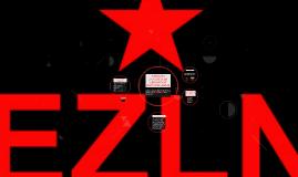 EJERCITO ZAPATISTA DE LIBERACIÓN NACIONAL (EZLN