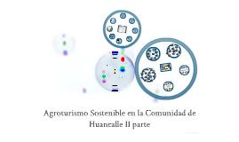 Agroturismo Sostenible en la Comunidad de Huancalle II parte