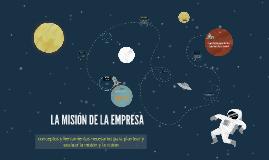 Copy of LA MISION DE LA EMPRESA