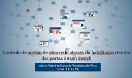 Controle de acesso de uma rede através da habilitação remota