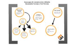 Estrategias de difusión Mermelada Naranja y Tour Naranja