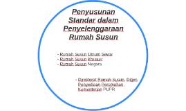 Penyusunan Standar dalam Penyelenggaraan Rumah Susun
