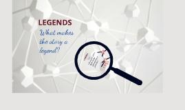 Copy of Characteristics of Legends