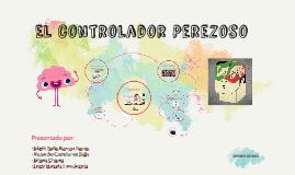 El controlador Perezoso.