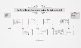 Copy of Ludwig Feuerbach und seine Religionskritik
