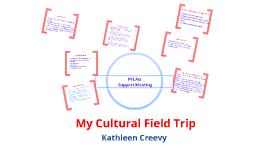 Cultural Field Trip