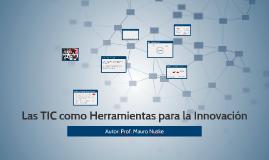 Las TIC como Herramientas para la Innovación