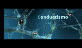 Copy of Conductismo