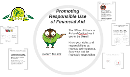 Promoting Responsible Use of Financial Aid