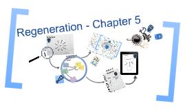 Regeneration - Chapter 5