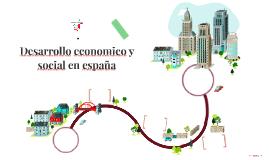 Desarrollo economico y social en españa