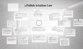 7.Polish Aviation Law