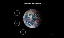 2.3 Climate and Weather