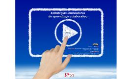 """2ª Presencial  Curso: """"FORMADOR DE FORMADORES """". IVAP 2016.Estrategias innovadoras de aprendizaje colaborativo"""
