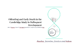 Offending and Early Death in the Cambridge Study of Deliquen