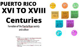 Copy of Unit 2: Puerto Rico in the XVI TO XVIII Century