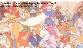 Protection of Cultural Heritage of Traditional People: A GI Experiment