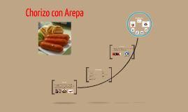 Chorizos y Arepas
