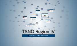 TSNO Region IV Summer 2014 updates