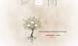 Massachusetts Women's Forum: Spring 2014 Internship