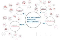 Die Reform des deutschen Föderalismus