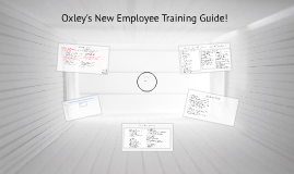 Oxley's New Employee Training Info