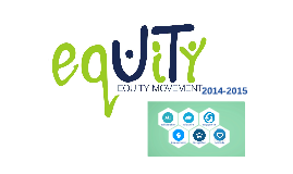 Equity Movement 2014-2015