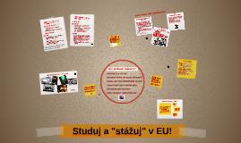 """Studuj a """"stážuj"""" v EU"""