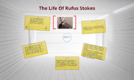 The Life Of Rufus Stokes