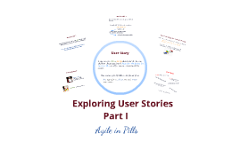 Exploring a User Stories Part I