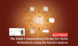 The Right Computational Recipe for Olefin Methathesis using