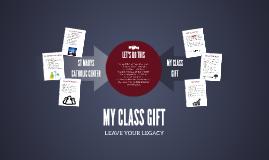 MY CLASS GIFT - SMCC