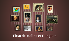 Tirso de Molina et Don Juan