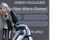 Sexy Star Wars Game!
