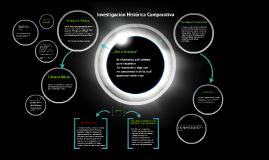 Copy of Investigación Histórica-Comparativa