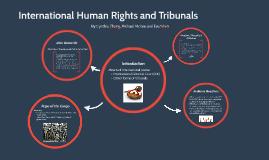 International Tribunal and Stuff