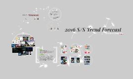 2016 S/S Trend Forecast