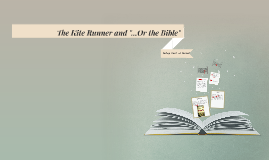 """The Kite Runner and """"...Or the Bible"""""""