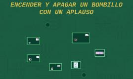 ENCENDER Y APAGAR UN BOMBILLO CON UN APLAUSO