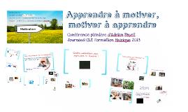 Copy of Apprendre à motiver, motiver à apprendre