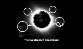 The ELectrotech experience