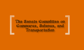 Senate Committee on Commerce, Science, and Transportation