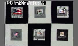 8.07: Invisble Warfare