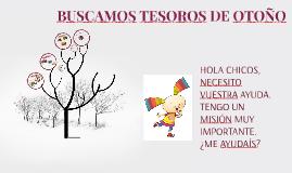 BUSCAMOS TESOROS DE OTOÑO