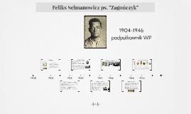 """Copy of Feliks Selmanowicz ps.""""Zagończyk"""""""
