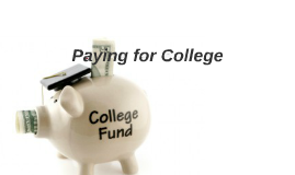 Paying for College: Find the Money You Need