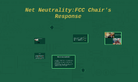 Net Neutrality:FCC Chair's Response