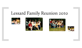 Lessard Family Reunion