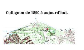 Collignon de 1890 à aujourd'hui